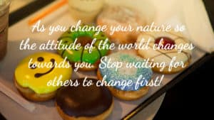 Change your nature